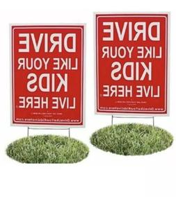 2-Pack Drive Like Your Kids Live Here Yard Sign, Drive Slow/