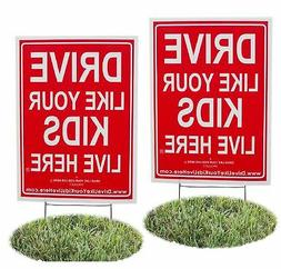 2 Pack - Drive Like Your Kids Live Here Yard Sign, Drive Slo