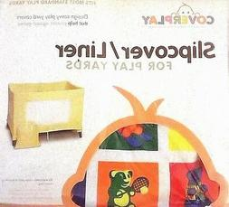 SLIPCOVER/LINER FOR PLAY YARDS BY COVERPLAY-FITS MOST STANDA