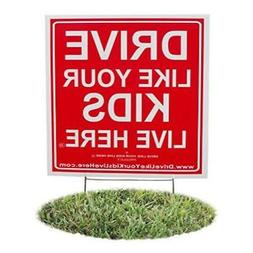 Drive Like Your Kids Live Here Yard Sign, Slow/Children At P